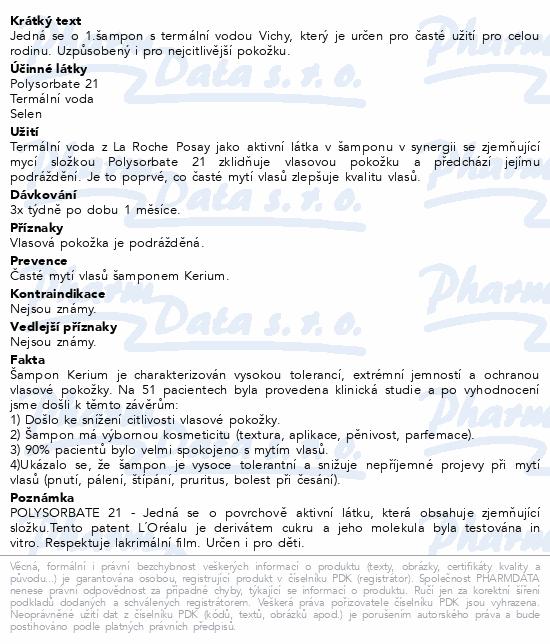 LA ROCHE-POSAY Kerium Extr.jemnost (Doux) 200 ml